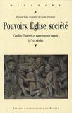 Myriam Soria Audebert et Cécile Treffort - Pouvoirs, Eglise, société - Conflits d'intérêts et convergence sacrée (IXe-XIe siècle).