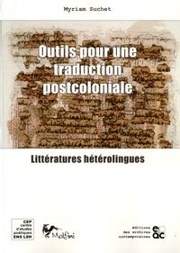 Myriam Suchet - Outils pour une traduction postcoloniale - Littératures hétérolingues.