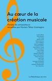 Myriam Tétaz-Gramegna - Au coeur de la création musicale - Paroles de compositeurs.