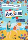 Myriam Thouet et Eric Mathivet - Cahier de vacances adultes Apéricubes - +130 jeux pour briller cet été !.