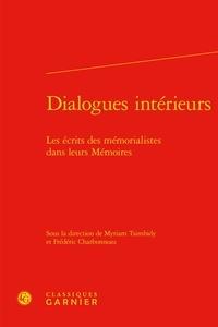 Myriam Tsimbidy - Dialogues intérieurs : les écrits des mémorialistes dans leurs mémoires.