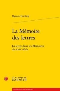 Myriam Tsimbidy - La mémoire des lettres.
