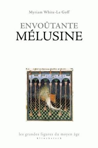 Envoûtante Mélusine