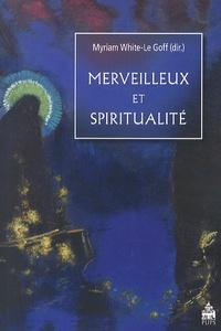 Myriam White-Le Goff - Merveilleux et spiritualité.