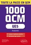 Myriam Zmerli et Sébastien Boutinet - UE5 Anatomie - Les 1000 QCM.