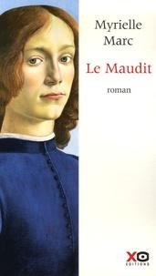 Myrielle Marc - Le Maudit - (Histoires de Systèle, 8).