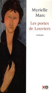 Myrielle Marc - Les portes de Louviers.