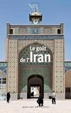 Myriem Lahidely - Le goût de l'Iran.