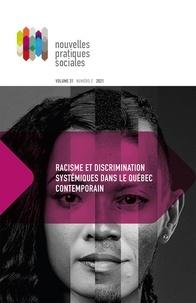 Myrlande Pierre et Pierre Bosset - Nouvelles pratiques sociales  : Nouvelles pratiques sociales. Vol. 31 No. 2, Hiver 2021 - Racisme et discrimination systémiques dans le Québec contemporain.