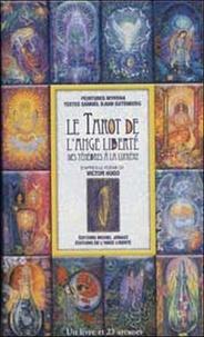 Myrrha et Samuel Djian-Gutenberg - Le Tarot de L'Ange Liberté - Des ténèbres à la lumière.