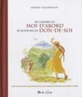 Myrsine Viggopoulou - De l'empire du Moi-d'abord au royaume du Don-de-soi - Sur la base des enseignements de l'Ancien Païssios du mont Athos.