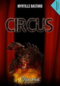 Myrtille Bastard - Circus.
