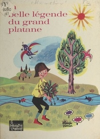 Mysa Hamelin et Claude Dubois - La belle légende du grand platane.