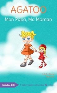 Mysscc L.l.l. david - Agatoo, Mon Papa, Ma Maman.