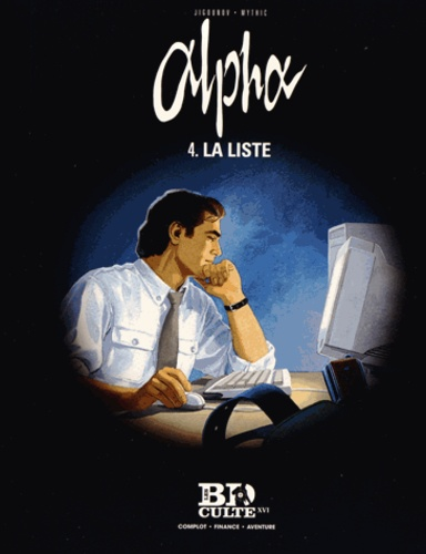 Mythic et Iouri Jigounov - Alpha Tome 4 : La liste.