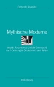 Mythische Moderne - Aviatik, Faschismus und die Sehnsucht nach Ordnung in Deutschland und Italien.