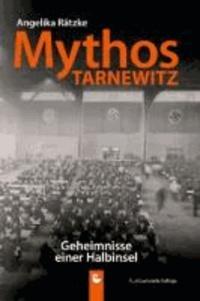 Mythos Tarnewitz - Geheimnisse einer Halbinsel.