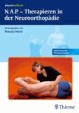 N.A.P. - Therapieren in der Neuroorthopädie.