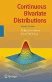 N. Balakrishnan et Chin Diew Lai - Continuous Bivariate Distributions.