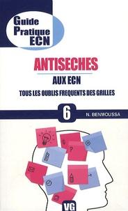 N. Benmoussa - Antiseches aux ECN - Tous les oublis fréquents des grilles.