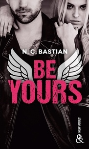 N.C. Bastian - Be Yours.