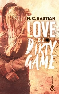 Télécharger le livre sur kindle ipad Love is a Dirty Game par N.C. Bastian