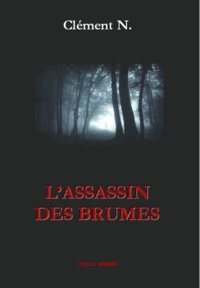 N Clement - L'assassin des brumes.