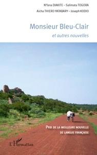 N'fana Diakité et Salimata Togora - Monsieur Bleu-Clair - Et autres nouvelles.