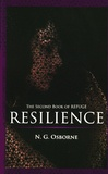 N. G. Osborne - Resilience - The Second Book of Refuge.