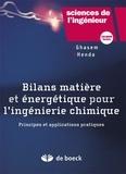 N Ghasem et Redhouane Henda - Bilans matière et énergétique pour l'ingénierie chimique - Principes et applications pratiques. 1 Cédérom