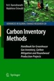 N. H. Ravindranath et Madelene Ostwald - Carbon Inventory Methods - Handbook for Greenhouse Gas Inventory, Carbon Mitigation and Roundwood Production Projects.