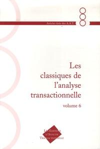 N Haimowitz et Fanita English - Les Classiques de l'Analyse Transactionnelle - Tome 6.