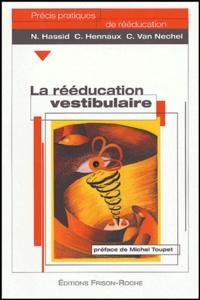 N Hassid et  Hennaux - La rééducation vestibulaire.