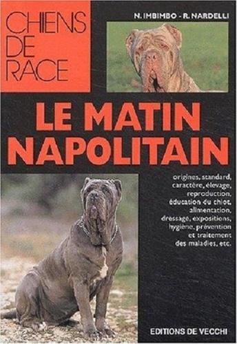 N Imbimbo et Rosa Nardelli - Le mâtin napolitain.