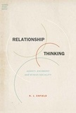 N. J. Enfield - Relationship Thinking - Agency, Enchrony, and Human Sociality.