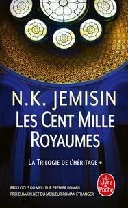 N-K Jemisin - La trilogie de l'héritage Tome 1 : Les cent mille royaumes.