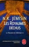 N-K Jemisin - La trilogie de l'héritage Tome 2 : Les Royaumes déchus.