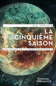 N-K Jemisin - Les livres de la terre fracturée Tome 1 : La cinquième saison.