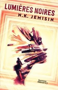 N-K Jemisin - Lumières noires.