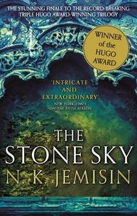 N. K. Jemisin - The Stone Sky - The Broken Earth, Book 3, WINNER OF THE HUGO AWARD 2018.