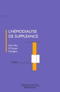 N.K. Man et Malik Touam - L'hémodialyse de suppléance.