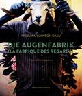 N'Krumah Lawson Daku - Die Augenfabrik (La fabrique des regards).
