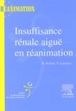 N Lameire et  Collectif - Insuffisance rénale aiguë en réanimation.