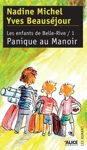 N Michel - Les enfants de Belle-Rive Tome 1 : Panique au Manoir.