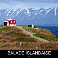 N N - CALVENDO Nature  : Balade islandaise (Calendrier mural 2021 300 × 300 mm Square) - L'Islande en 12 photographies (Calendrier mensuel, 14 Pages ).