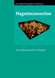 N. O. Weiss et M. R. E. Proctor - Magnetoconvection.