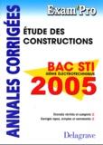 N Peyret et A Chabert - Etude des constructions Bac STI Génie électrotechnique - Annales corrigées.