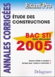 N Peyret et A Chabert - Etude des constructions Bac STI, Génie mécanique - Annales corrigées.