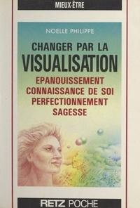 N Philippe - Changer par la visualisation.