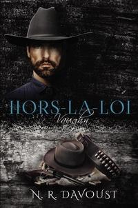 N.R. Davoust - Hors-la-loi, tome 1 : Vaughn.